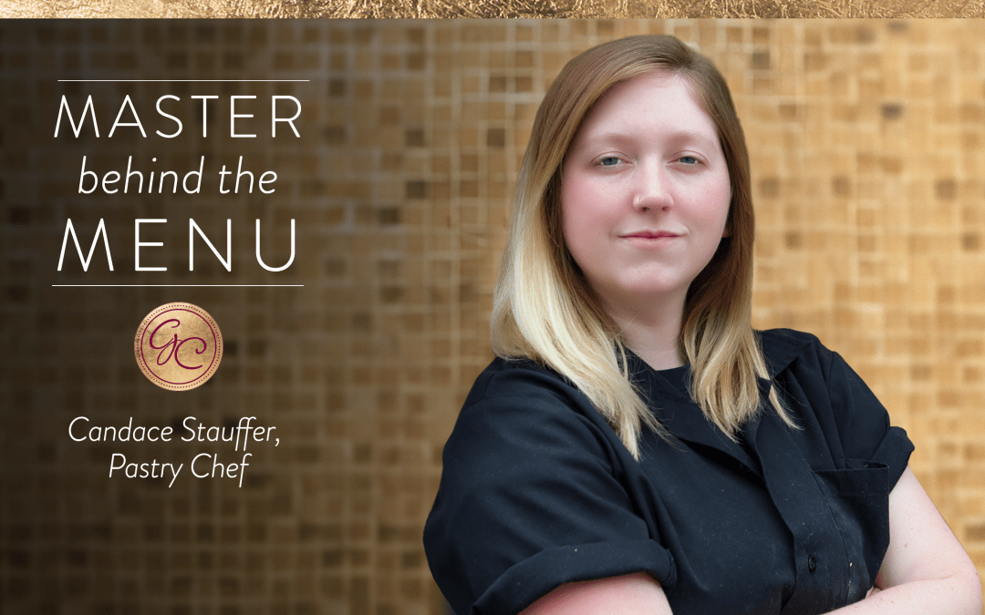 Clients, customers and guests are sweet on our new Pastry Chef,  Candace Stauffer