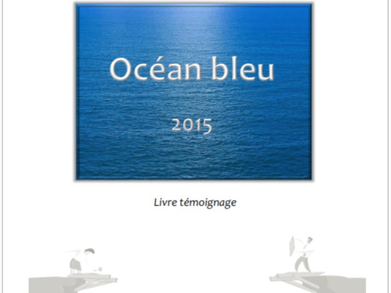 Livre de témoignages Océan Bleu (édition valorisation et gouvernance)