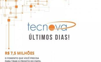 Últimos dias: Programa Tecnova II garante subvenção para surgimento de novos produtos