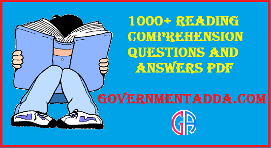 1000+ Reading Comprehension High Level questions and answers pdf