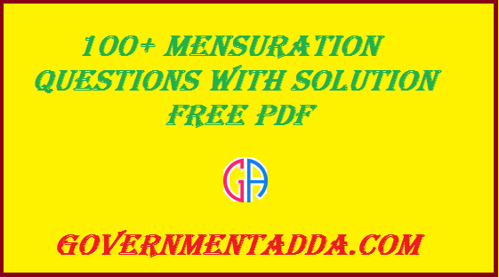 100+ Mensuration Questions With Solution Free PDF