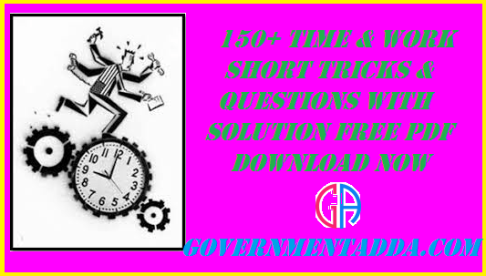 500+ Time & Work Questions With Solution PDF Free Download