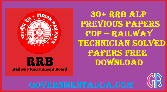 50+ RRB ALP Previous Papers & Model Papers PDF – Railway Technician