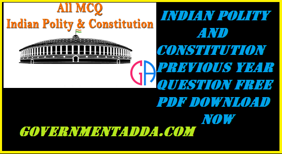 2000+ Indian Polity and Constitution Question free Pdf
