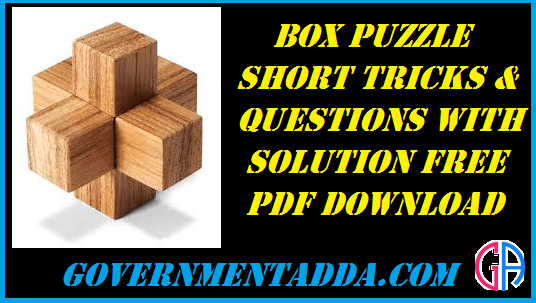 100+ Box Puzzle Question With Tricks Pdf Download