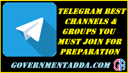 Best Telegram Channel & Groups For Government Exam