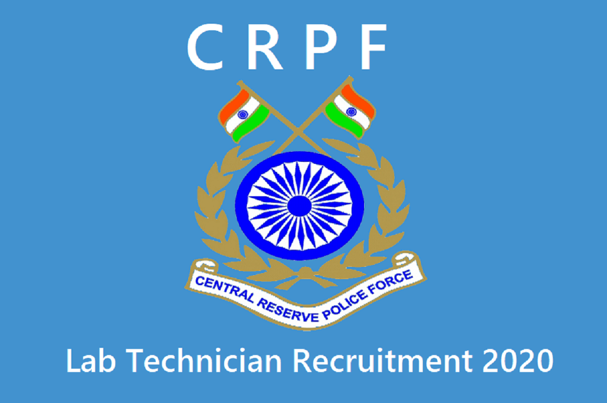 CRPF Lab Technician Recruitment 2020