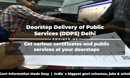 Doorstep Delivery of Public Services (DDPS) Delhi Get birth, death, marriage, caste, income & other certificates along with services at your doorsteps How to apply online step-by-step guide