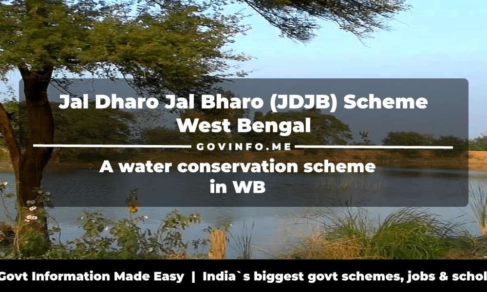 Jal Dharo Jal Bharo (JDJB) Scheme West Bengal a water conservation scheme in WB