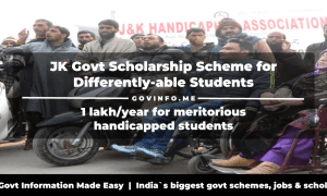 JK Govt Scholarship Scheme for Differently-able Students 1 lakhyear for meritorious handicapped students