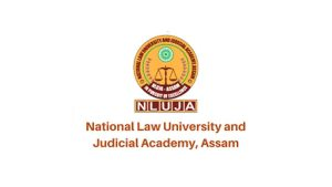 NLUJA Assam Recruitment