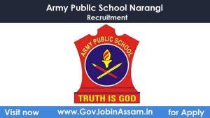 Army Public School Narangi Recruitment 2021
