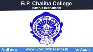 B.P. Chaliha College Kamrup Recruitment 2020