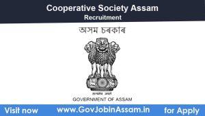 Cooperative Society Assam Recruitment 2020