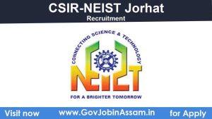 CSIR-NEIST Assam Recruitment 2021