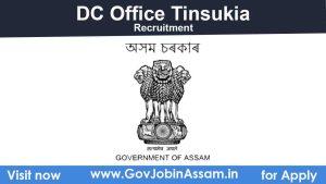 DC Tinsukia Recruitment 2021