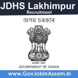 JDHS Lakhimpur Recruitment 2021