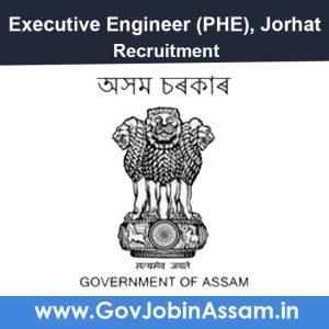 PHE Jorhat Recruitment 2021