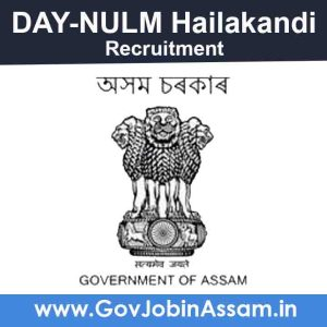 DAY-NULM Hailakandi Recruitment 2021