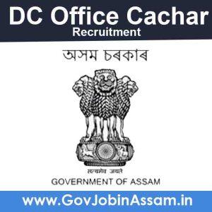 DC Cachar Recruitment 2021