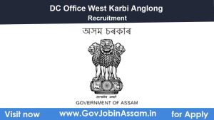 DC Office West Karbi Anglong Recruitment 2021