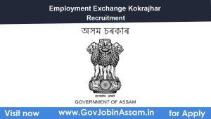 District Employment Exchange Kokrajhar Recruitment 2021