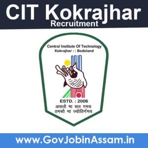 CIT Kokrajhar Recruitment 2021