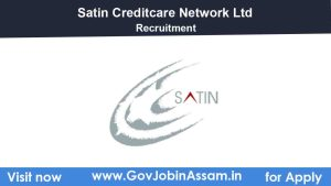 Satin Creditcare Network Ltd Recruitment 2021