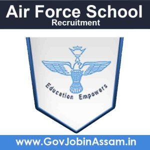 Air Force School Borjhar Recruitment 2021
