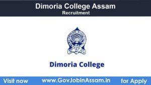 Dimoria College Recruitment 2021