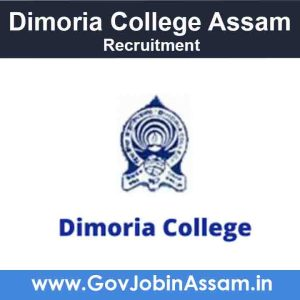 Dimoria College Recruitment 2021