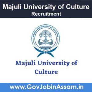 Majuli University of Culture Recruitment 2021