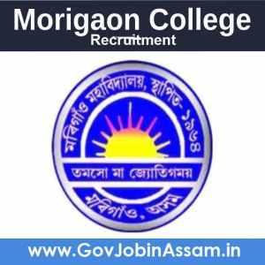Morigaon College Recruitment 2021