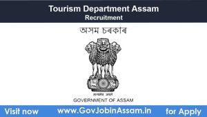 Tourism Department Karbi Anglong Recruitment 2021