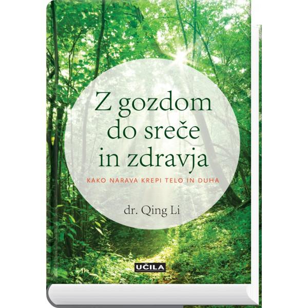 Z gozdom do sreče in zdravja