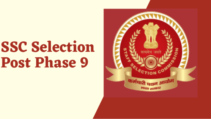SSC Selection Post IX (Phase 9) Various Post Online Form 2021