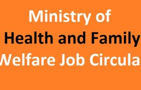 Ministry of Health and Family Welfare Job Circular