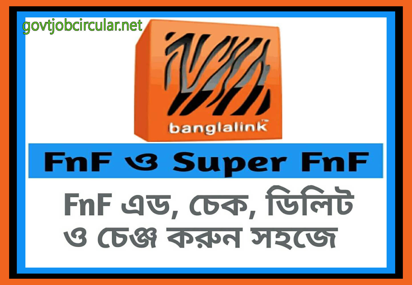 HOW TO CHECK / ADD / CHANGE / SUPER FNF / DELETE FNF NUMBERS FOR BANGLALINK USERS