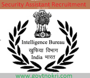 MHA IB Security Assistant Recruitment 2018