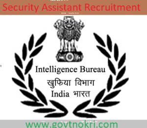 MHA IB Security Assistant Recruitment 2018