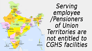 Serving-employee-Pensioners-of-Union-Territories-are-not-entitled-to-CGHS-facilities