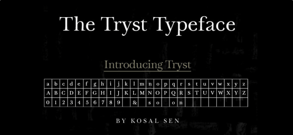 The Tryst Typeface
