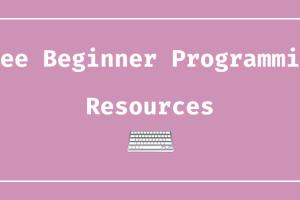 【保存版】プログラミング初心者向け 無料おすすめ学習リソース