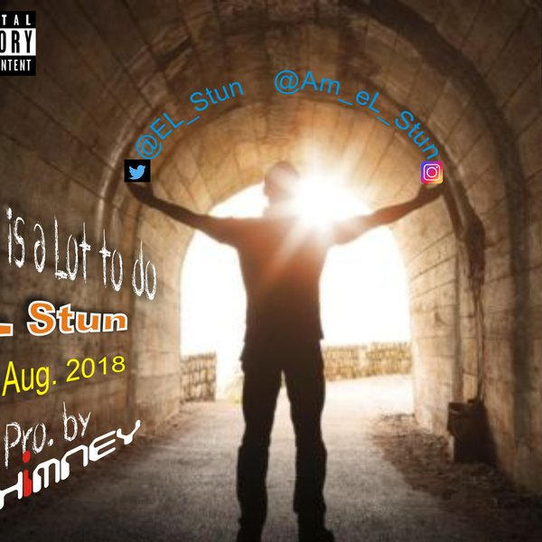 l2do2 ([New Song) eL_Stun-There Is Lot To Do Audio Fast Download