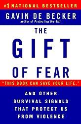 Gavin de Becker, the Gift of Fear