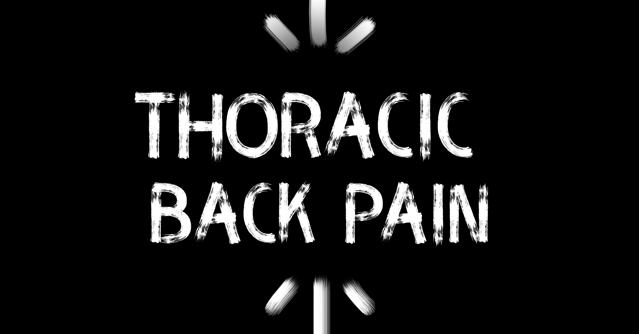 10. Musculoskeletal | Thoracic Back Pain