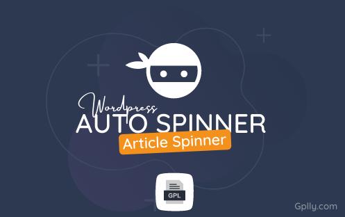 WordPress Auto Spinner GPL Plugin Download