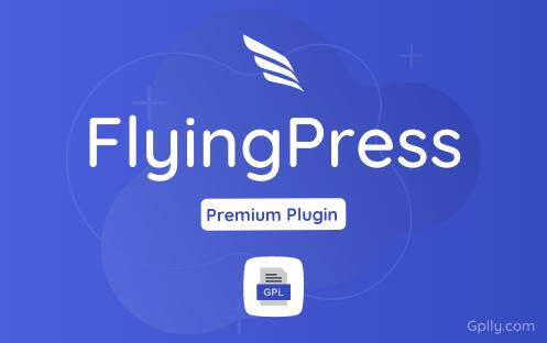 FlyingPress GPL Plugin Download