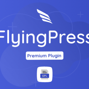 FlyingPress GPL Plugin Download