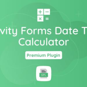 Gravity Forms Date Time Calculator GPL Plugin Download